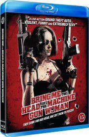 bring me the head of the machine gun woman - Blu-Ray