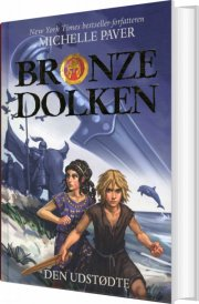 bronzedolken 1: den udstødte - bog