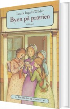 det lille hus på prærien 7 - byen på prærien - bog