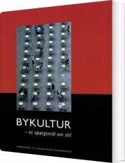 bykultur - et spørgsmål om stil - bog