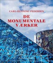 carl-henning pedersen, de monumentale værker - bog