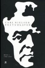 carl nielsen brevudgaven 3  - 1906-1910