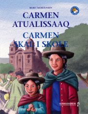 carmen atualissaaq - carmen skal i skole - bog