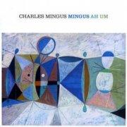 charles mingus - mingus ah um - cd