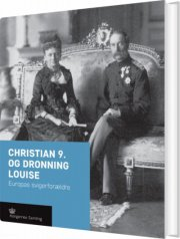 christian 9. og dronning louise - bog