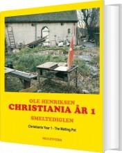 christiania år 1 / christiania year 1 - bog