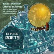 jason palmer & cedric hanriot - city of poets - cd