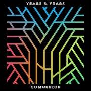 years & years - communion - Vinyl / LP