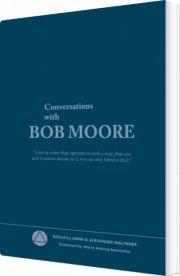 conversations with bob moore - bog