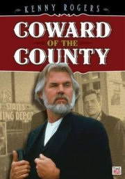 coward of the county - DVD