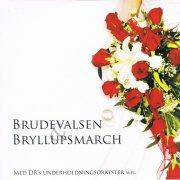 drs underholdningsorkester - brudevalsen og bryllupsmarch - cd