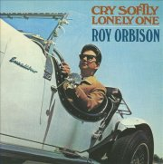 roy orbison - cry softly lonely one - Vinyl / LP