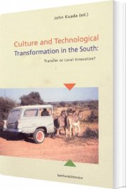Culture And Technological Transformation In The South - Bog