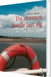 da stormen havde lagt sig - bog