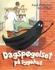 dagspøgelset på sygehus - bog