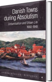 danish towns during absolutism - bog