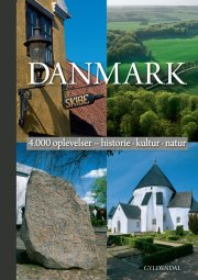 danmark - 4.000 oplevelser - historie/kultur/natur - bog