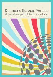 danmark, europa, verden - international politik i det 21. århundrede - bog
