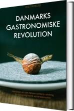 danmarks gastronomiske revolution - bog