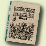 danmarks krønike frit efter saxo grammaticus - bog