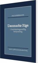 danmarks rige i forfatningsretlig belysning - bog