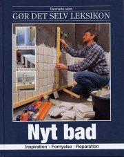 Danmarks Store Gor Det Selv Leksikon: Nyt Bad - Peter Svendsen - Bog \u2014 Gratis e-b?ger i pdf, FB2 ...