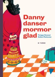 danny danser mormor glad - bog