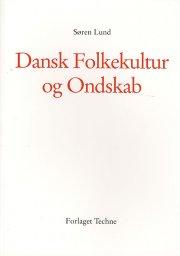 dansk folkekultur og ondskab - bog