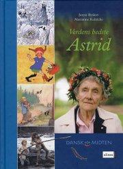 dansk i midten, verdens bedste astrid, elevbog - bog
