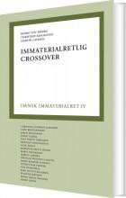 dansk immaterialret 4 - immaterialretlig crossover - bog