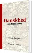 danskhed i middelalderen - bog