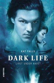 dark life #1: livet under havet - bog