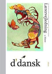 d'dansk, lærervejledning, 3.kl - bog