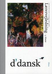 d'dansk, lærervejledning, 5.kl - bog