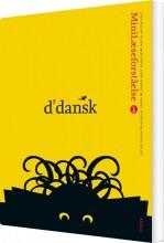 d'dansk, minilæseforståelse 1 - bog