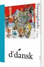 d'dansk, træningshæfte, 6.kl - bog
