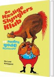 de hæslige slynglers klub og andre gode historier - bog
