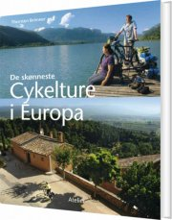 de skønneste cykelture i europa - bog