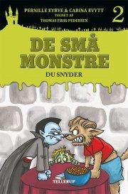 de små monstre #2: du snyder - bog