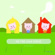 de tre små grise - bog