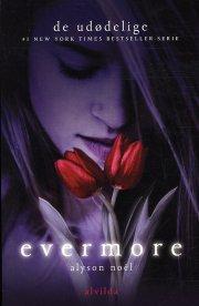 de udødelige 1: evermore - bog