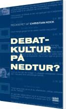 debatkultur på nedtur? - bog