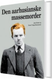 den aarhusianske massemorder - bog