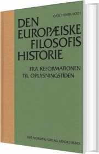 den europæiske filosofis historie fra reformationen til oplysningstiden - bog