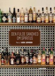 den fulde sandhed om spiritus - bog