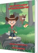 den fynske cowboy og wienerbrødstyven - bog