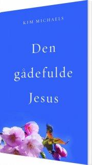 den gådefulde jesus - bog