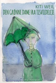 den grønne dame fra tisvildeleje - bog