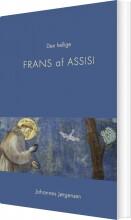 den hellige frans af assisi - bog