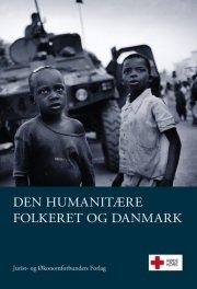 den humanitære folkeret og danmark - bog